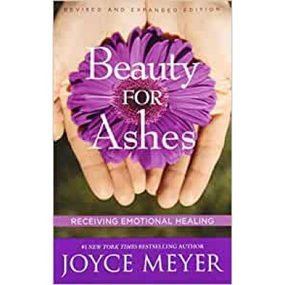 Beauty For Ashes Revised