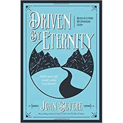 Driven By Eternity Revised & Updated