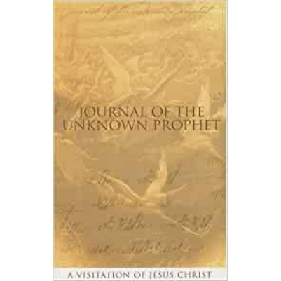 Journal Of The Unknown Prophet
