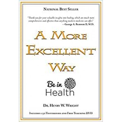 More Excellent Way To Be In Health Incl Teaching Dvd