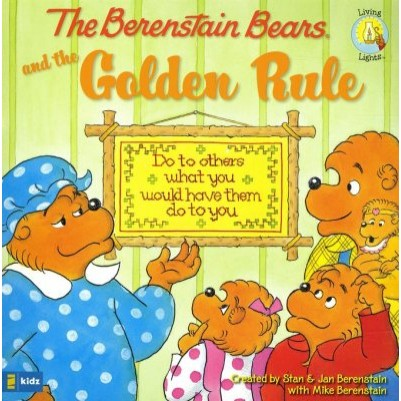 Berenstain Bears And The Golden Rule