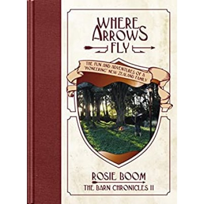 Where Arrows Fly #2 Barnyard Chronicles