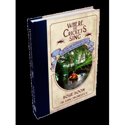 Where The Crickets Sing #3 Barnyard Chronicles