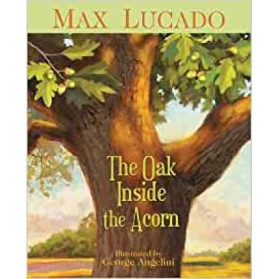 Oak Inside The Acorn
