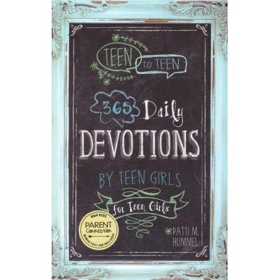 Teen To Teen 365 Girls Daily Devotions By Teen Girls