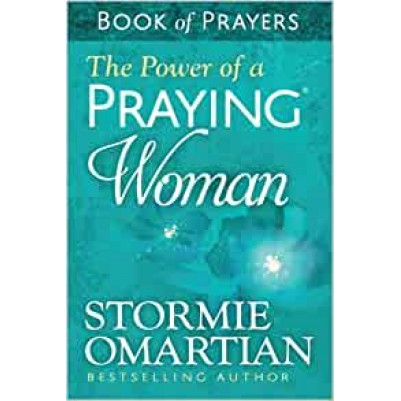 Power Of A Praying Woman Bk Of Prayers