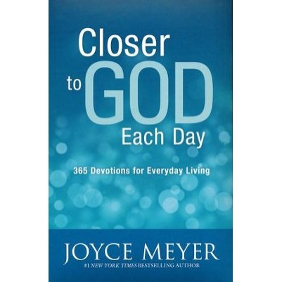 Closer To God Each Day 365 Devotions For Every Day