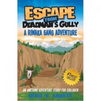 Escape From Dead Mans Gully #3 Riwaka Gang