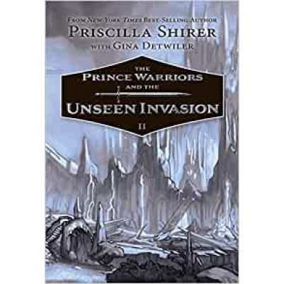 Prince Warriors & The Unseen Invasion #2