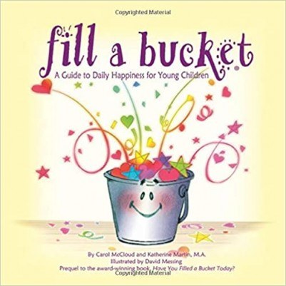 Fill A Bucket A Guide To Daily Happiness  New Version