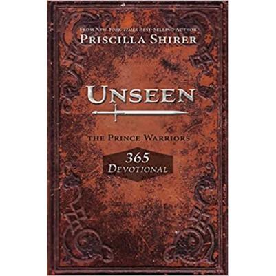 Unseen Prince Warriors 365 Devotional