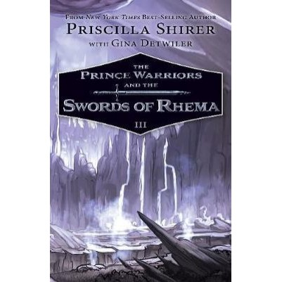 Prince Warriors And The Swords Of Rhema #3