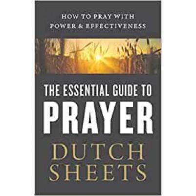 Essential Guide To Prayer