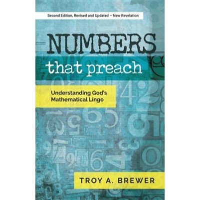 Numbers That Preach Understanding Gods Mathematical Lingo