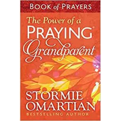 Power Of A Praying Grandparent Book Of Prayers