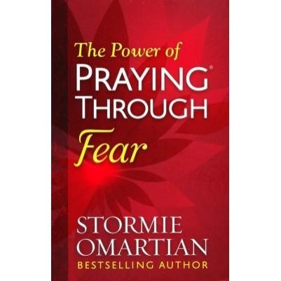 Power Of Praying Through Fear