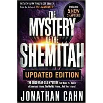 Mystery Of The Shemitah Updated Edit 5 New Chapters