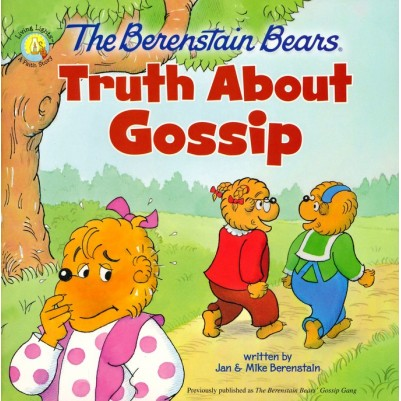 Berenstain Bears Truth About Gossip