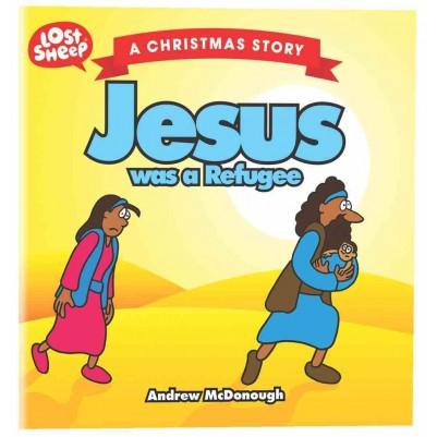 Jesus Was A Refuge