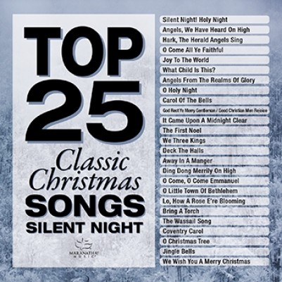 Top 25 Classic Christmas Songs Silent Night