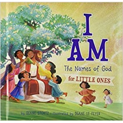 I Am The Names Of God For Little Ones