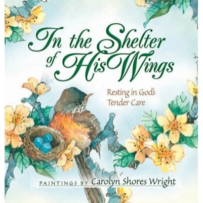 In The Shelter Of His Wings