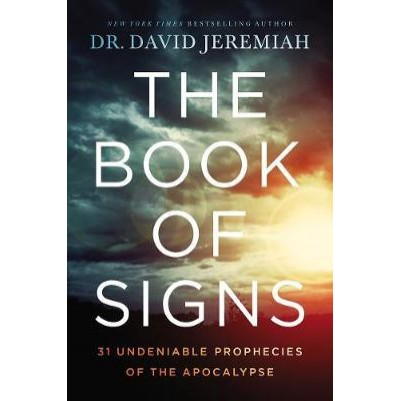 Book Of Signs 31 Undeniable Harbingers
