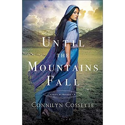 Until The Mountains Fall #3 Cities Of Refuge