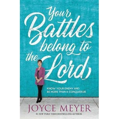 Your Battles Belongs To The Lord