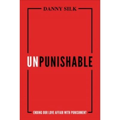 Unpunishable Ending Our Love Affair With Punishment