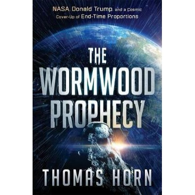 Wormwood Prophecy Nasa Donald Trump And A Cosmic Cover Up