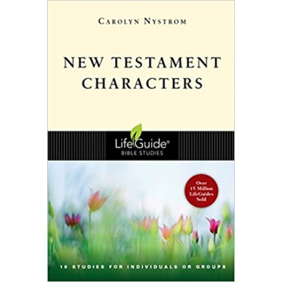 New Testament Characters LifeGuide Bible Study