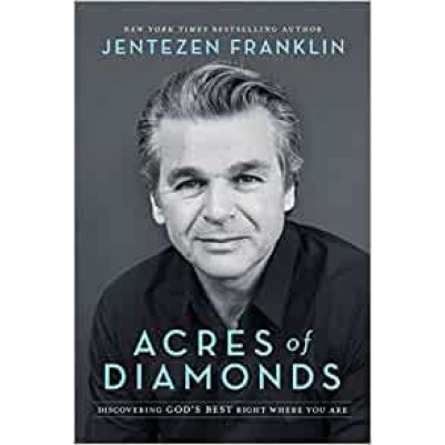 Acres of Diamonds Discovering Gods Best