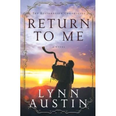 Return to Me #1 Restoration Chronicles