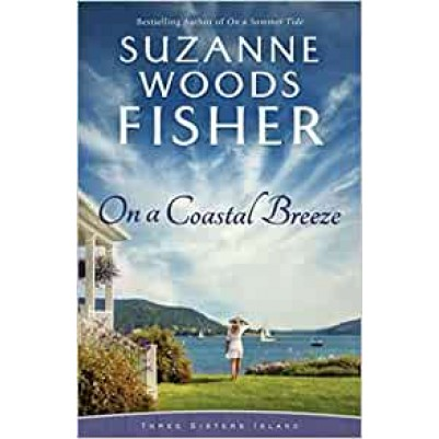 On a Coastal Breeze ( Three Sisters Island #2 )