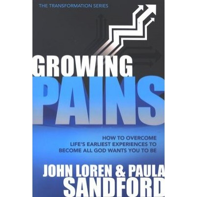 Growing Pains How to Overcome Lifes Earliest Experiences...