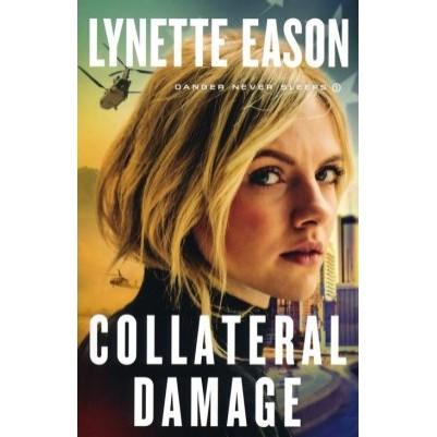Collateral Damage #1  Danger Never Sleeps
