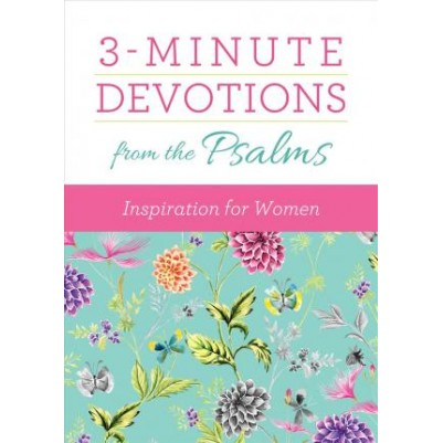 3 Minute Devotions from the Psalms: Inspiration for Women