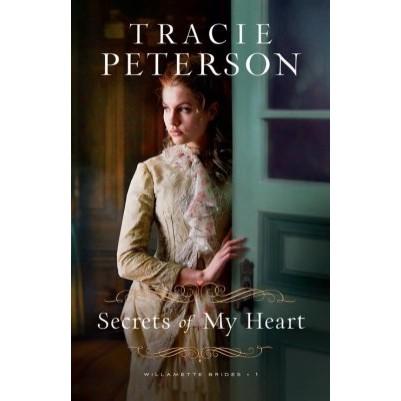 Secrets of My Heart #1  Willamette Brides