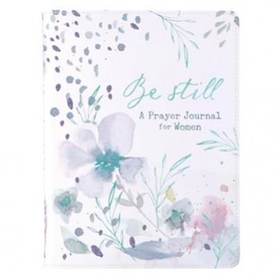 Be Still Prayer Journal for Women