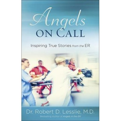 Angels On Call Inspiring  True Stories From The ER