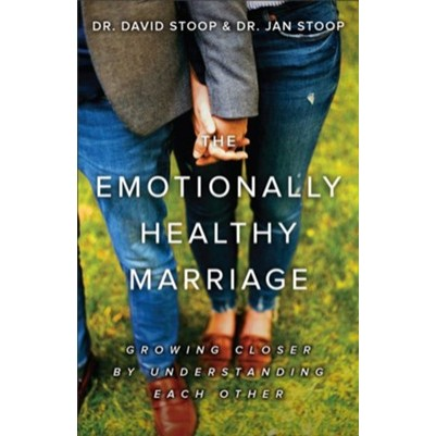 Emotionally Healthy Marriage Growing Closer By Understanding