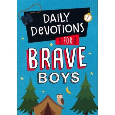 Daily Devotions For Brave Boys