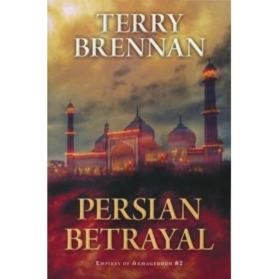Persian Betrayal #2 Empires of Armageddon
