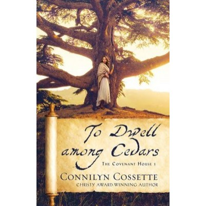 To Dwell Among Cedars #1 The Covenant House