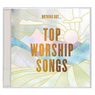 Nothing But Top Worship Songs