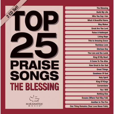 Top 25 Praise Songs The Blessing