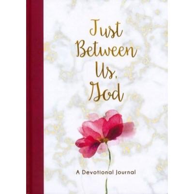 Just Between Us God  Devotional Journal