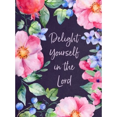 Delight Yourself In The Lord Devotional Journal