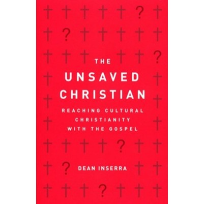 Unsaved Christian: Reaching Cultural Christianity with the G